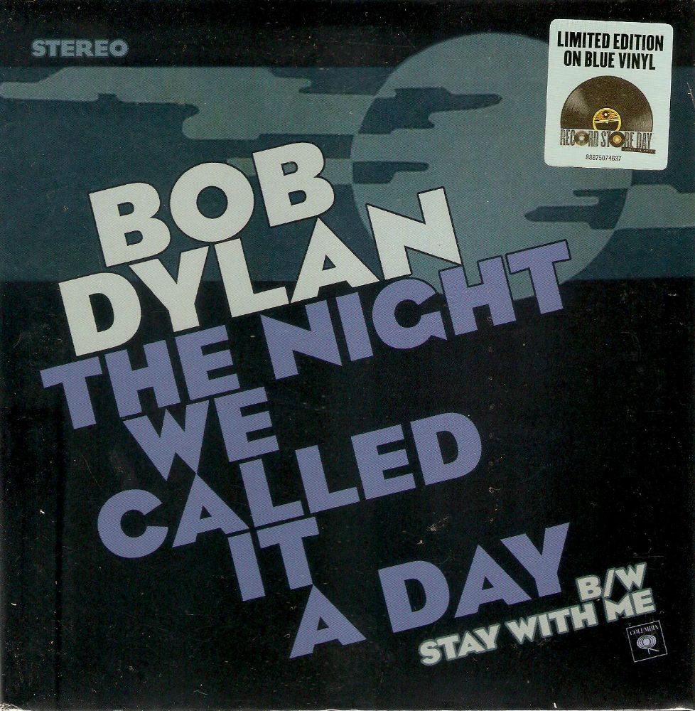 BOB DYLAN The Night We Called It A Day Vinyl Record 7 Inch Columbia 2015 Blue Vinyl